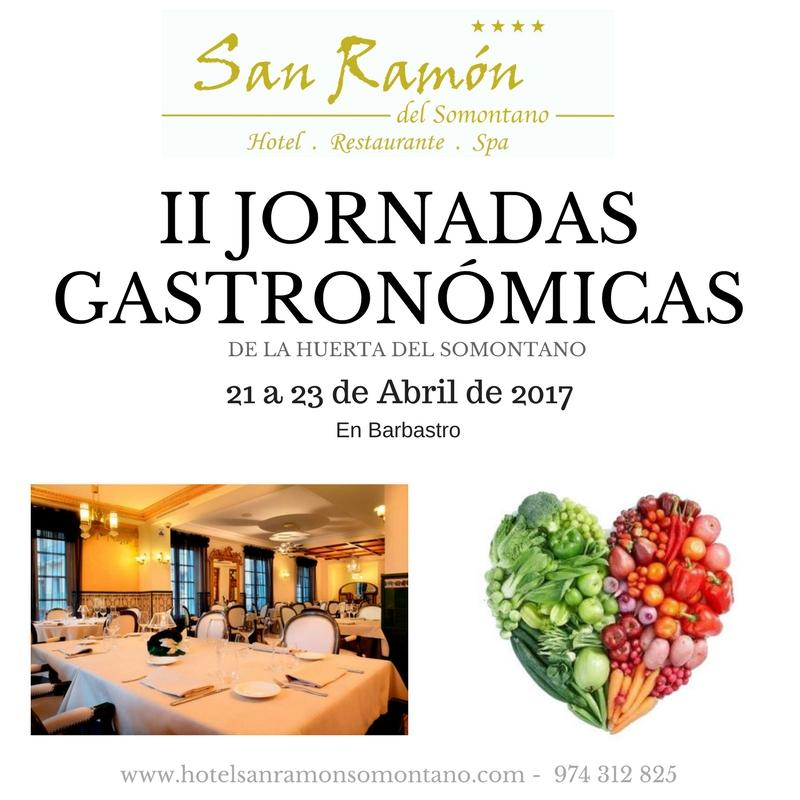 Ii Jornadas Gastronómicas Restaurante San Ramón, de la Huerta de Barbastro
