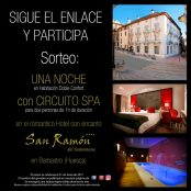 Celebrating the day of San Ramón 2017 with a Hotel Night + Spa Circuit