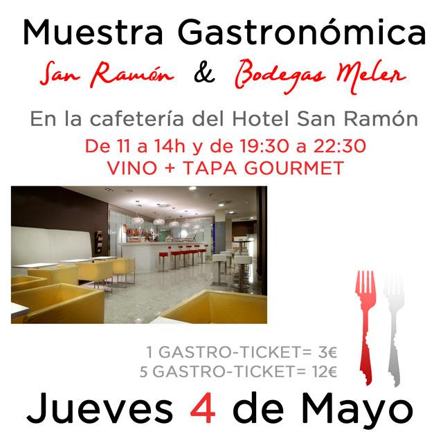 Muestra Gastronomica San Ramón y Bodegas Meler