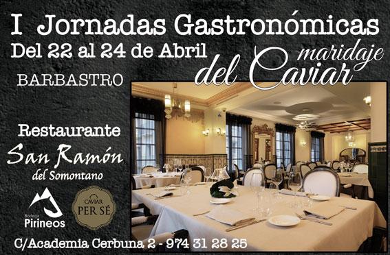 I Jornadas Gastronómicas en el Restaurante San Ramón de Barbastro: Maridaje del Caviar