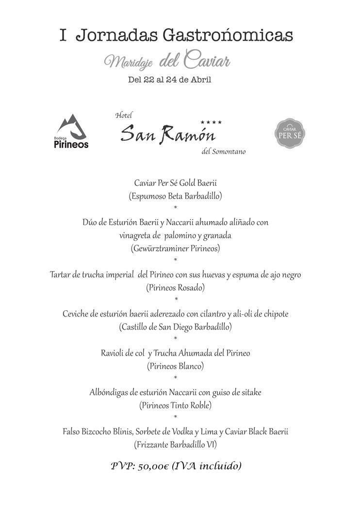"""Menú I Jornadas Gastronómicas: """"Maridaje del Caviar"""". Restaurante San Ramón de Barbastro"""