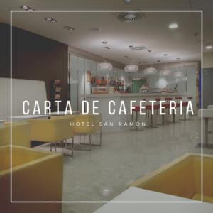 Carta de cafetería hotel San Ramón