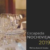 Escapada Nochevieja 2019, 2020 Año nuevo