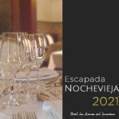 Escapada Nochevieja 2021