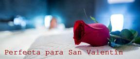 Nuestra recomendación para San Valentín. Perfecta como Escapada romántica
