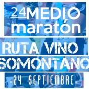 """24º Medio Maratón """"Ruta del Vino Somontano"""""""